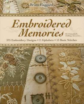Embroidered Memories By Brian Haggard Book