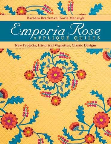 Emporia Rose by Barbara Brackman & Karla Menaugh (Book)