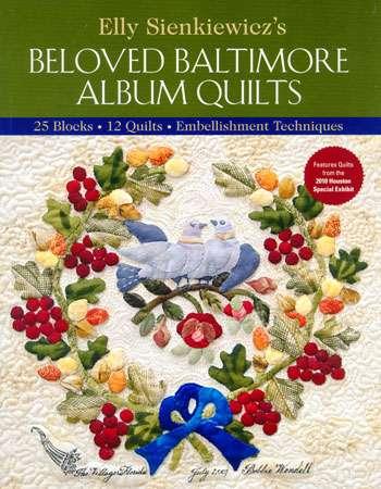 Elly Sienkiewicz's Beloved Baltimore Album Quilts (Book)