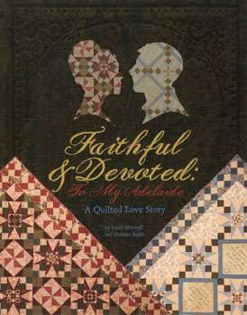 Faithful & Devoted: To My Adelaide (Book)