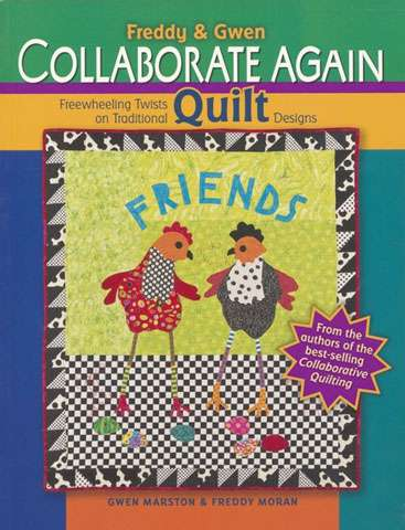 Freddy and Gwen Collaborate Again by Gwen Marston (Book)