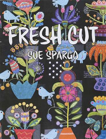 Fresh Cut by Sue Spargo (Book) preview
