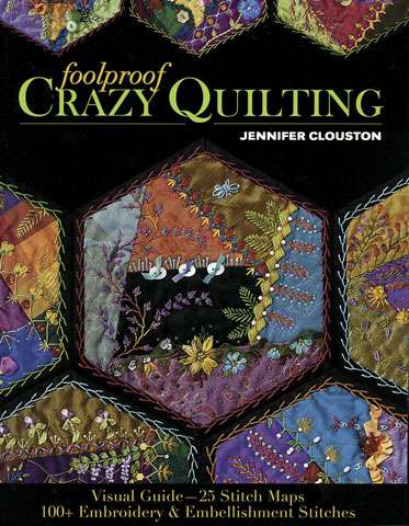 Foolproof Crazy Quilting by Jennifer Clouston (Book)