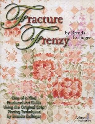 Fracture Frenzy by Brenda Essliner (Book)