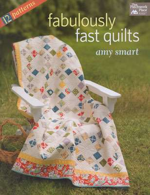 Fabulously Fast Quilts by Amy Smart (Book)