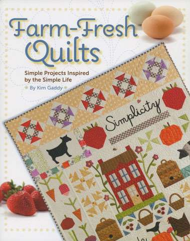 Farm Fresh Quilts by Kim Gaddy (Book)