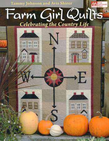 Farm Girl Quilts - Celebrating the Country Life (Book)