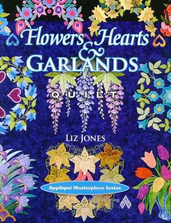 Flowers, Hearts and Garlands Quilt by Liz Jones (Book)
