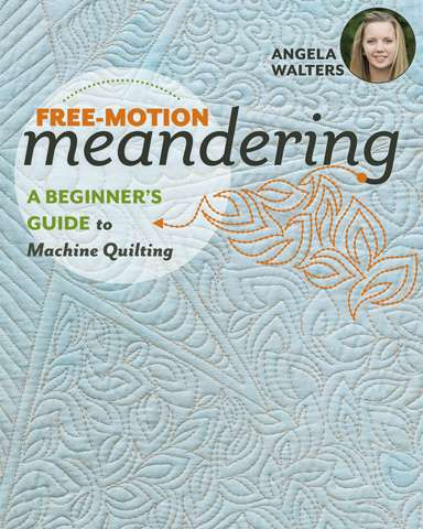 Free-Motion Meandering by Angela Walters (Book)