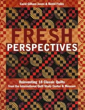 Fresh Perspectives by Carol Gilham Jones & Bobbi Finley