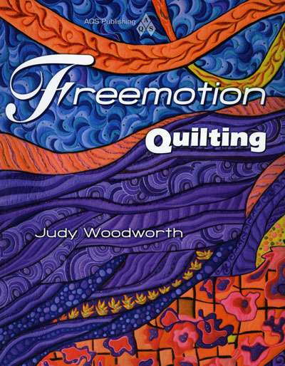 Freemotion Quilting by Judy Woodworth (Book)