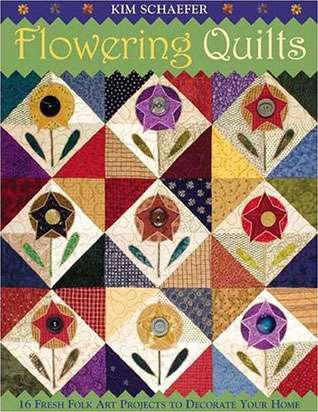 Flowering Quilts by Kim Schaefer (Book)