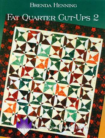 Fat Quarter Cut-Ups 2 by Brenda Henning (Book)