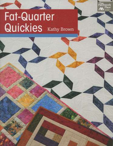 Fat Quarter Quickies by Kathy Brown (Book)