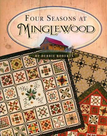 Four Seasons at Minglewood by Debbie Roberts (Book)