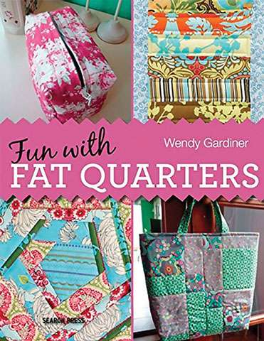 Fun with Fat Quarters by Wendy Gardiner (Book)