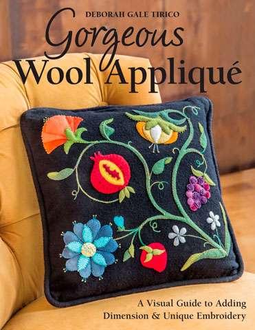 Gorgeous Wool Applique by Deborah Gale Tirico (Book)