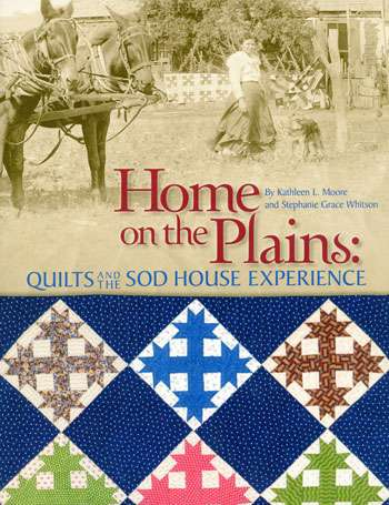 Home on the Plains by Kathleen Moore & Stephanie Whitson