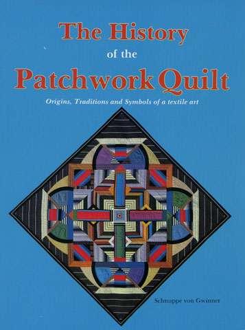 History of the Patchwork Quilt by Schnuppe von Gwinner (Book)