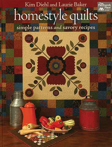 Homestyle Quilts by Kim Diehl and Laurie Baker (Book) DISCONTINUED preview