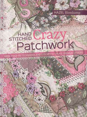 Hand Stitched Crazy Patchwork by Hazel Blomkamp (Book)