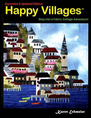 Happy Villages - Expanded & Updated Edition by Karen Eckmeier preview