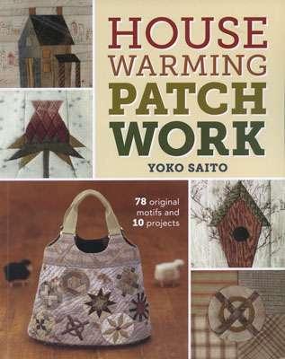 House Warming Patchwork by Yoko Saito (Book)