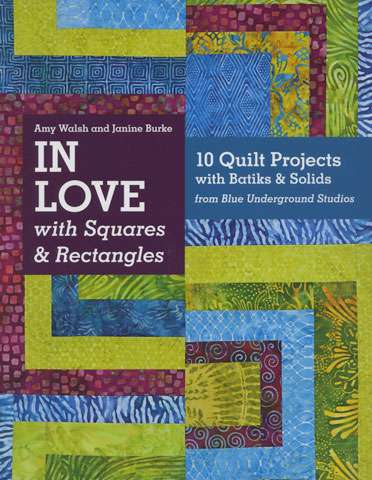 In Love with Squares & Rectangles by Amy Walsh and Janine Burke