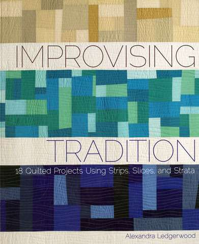 Improvising Tradition by Alexandra Ledgerwood (Book)