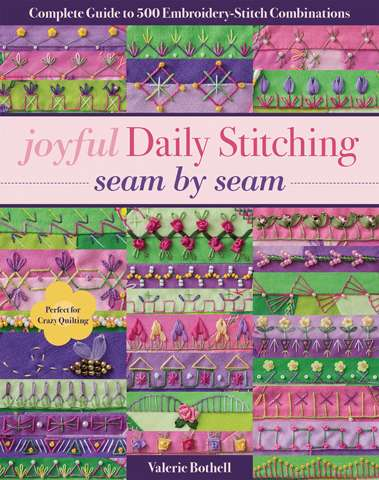 Joyful Daily Stitching Seam by Seam by Valerie Bothell (Book)