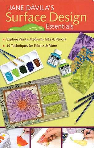 Jane Davila's Surface Design Essentials (Book)