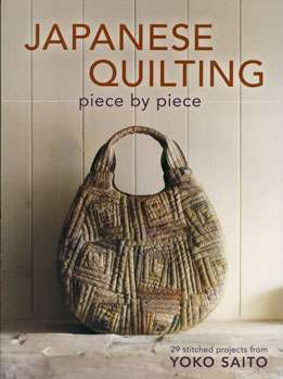 Japanese Quilting Piece by Piece by Yoko Saito (Book) preview