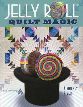 Jelly Roll Quilt Magic by Kimberly (Book)