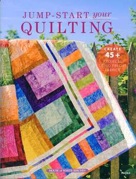 Jump-Start Your Quilting (Book)