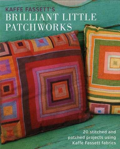 Kaffe Fassett's Brilliant Little Patchworks (Book) preview