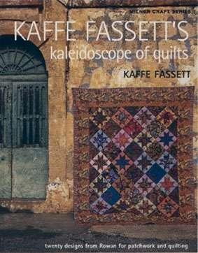 Kaffe Fassett's Kaleidoscope of Quilts (Book)