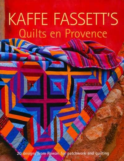 Kaffe Fassett's Quilts en Provence (Book)