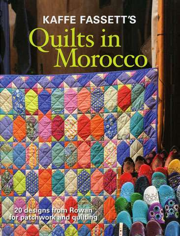 Kaffe Fassett's Quilts in Morocco (Book) preview