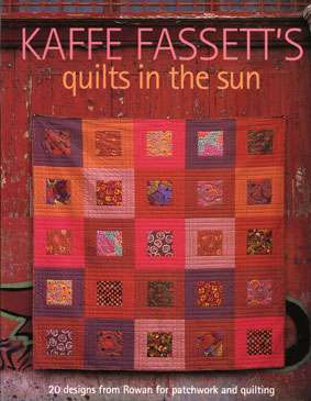 Kaffe Fassett's Quilts in the Sun (Book)