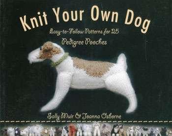 Knit Your Own Dog by Sally Muir & Joanna Osborne (Book)