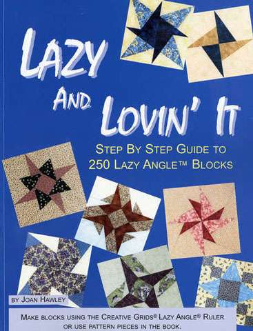 Lazy and Lovin' It by Joan Hawley (Book SPECIAL was $38.00)