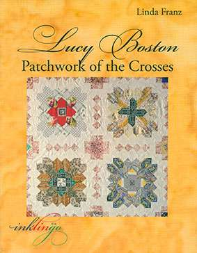 Lucy Boston: Patchwork of the Crosses by Linda Franz (Book)