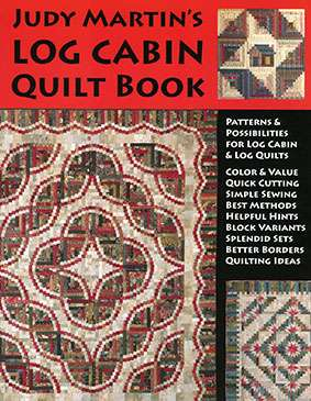 Log Cabin Quilt Book by Judy Martin