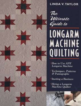 The Ultimate Guide to Long Arm Machine Quilting (Book) DISCONTINUED preview