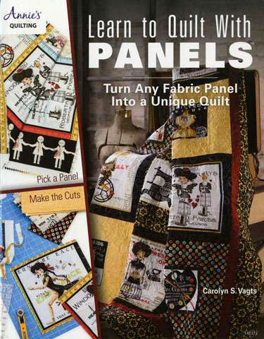 Learn to Quilt With Panels by Carolyn S. Vagts (Book) preview