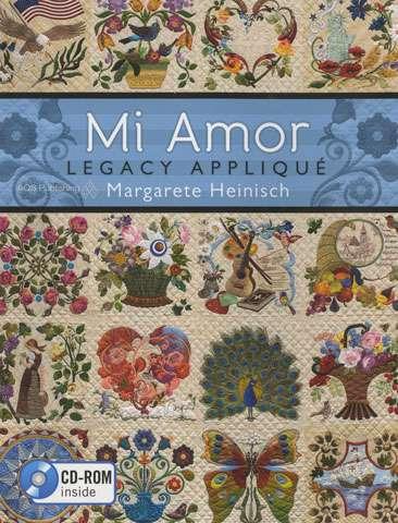 Mi Amor Legacy Applique by Margarete Heinisch (Book)