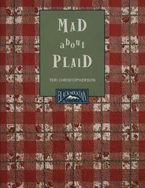 Mad About Plaid by Teri Christopherson (Book)