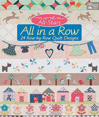 Moda All-Stars - All in a Row by That Patchwork Place (Book)