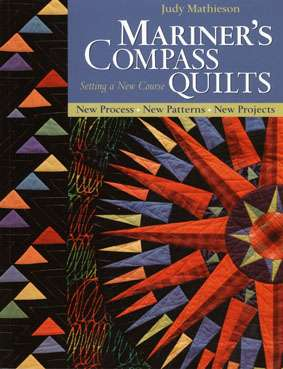 Mariner's Compass Quilt by Judy Mathieson (Book)