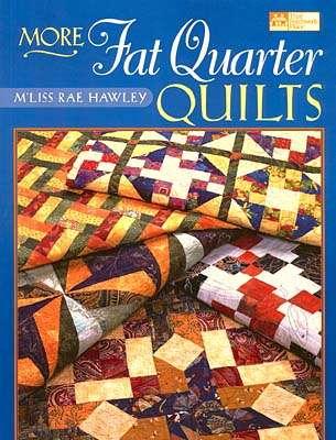 More Fat Quarter Quilts (Book)